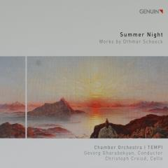 Summer night : Works by Othmar Schoeck