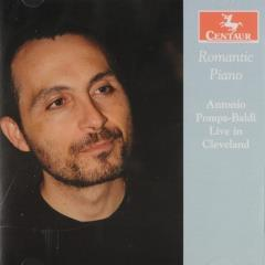 Romantic piano : Antonio Pompa-Baldi live in Cleveland