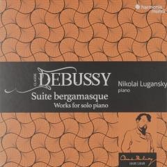 Suite bergamasque : Works for solo piano