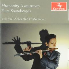 Humanity is an ocean : Flute soundscapes
