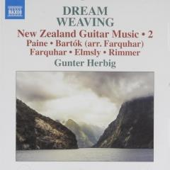 Dream weaving : New Zealand guitar music 2 ; new zealand guitar music ; vol.2