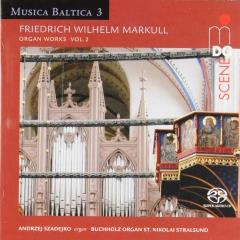 Organ works vol.2 ; musica baltica ; vol.3