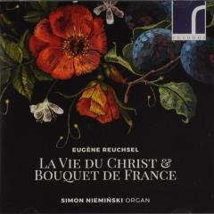 La vie du Christ & Bouquet de France