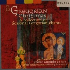 Gregorian Christmas Chants.A Gregorian Christmas A Collection Of Seasonal Gregorian