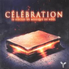 Célébration : 10 siècles de musique de Noël