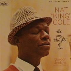The Very Thought Of You Nat King Cole Muziekweb