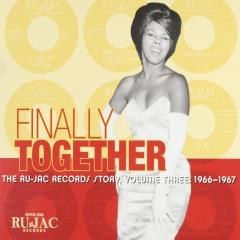 Finally together : The Ru-Jac Records story ; vol.3 : 1966-1967