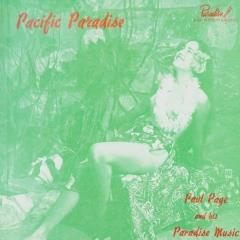 Paul Page and his paradise music : Pacific paradise