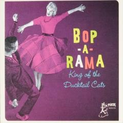 Bop-a-rama : King of the ducktail cats
