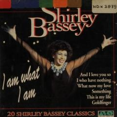 I Am What I Am Shirley Bassey Muziekweb