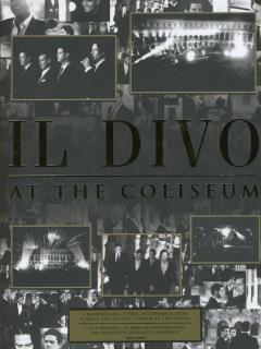 At the coliseum il divo muziekweb - Il divo at the coliseum ...