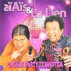 Siais Lalien Cackle Party Tek Kotek Ais Lawa Lata