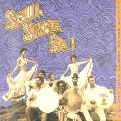 Soul sega sa! : Indian Ocean segas from the 70's ; vol.2