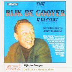 De Rijk De Gooyer Show Rijk De Gooyer Muziekweb