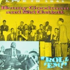 Roll Em Live In 1941 Benny Goodman Muziekweb