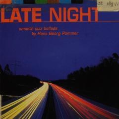 Late night : smooth jazz ballads - Hans Georg Pommer - Muziekweb