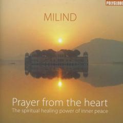 Prayer from the heart : The spiritual healing power of inner