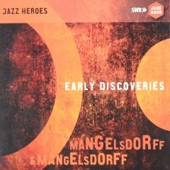Mangelsdorff & Mangelsdorff : Early discoveries (2)