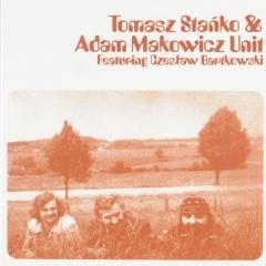 Tomasz Staňko & Adam Makowicz Unit