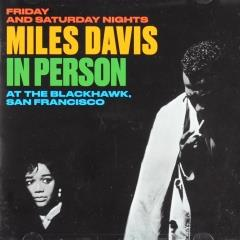 Mils Davis in person at The Blackhawk San Francisco : Friday and Saturday nights [remastered + bonus tracks] (2)