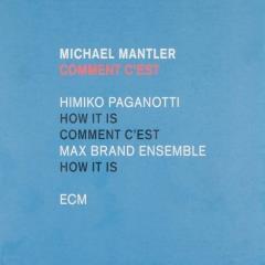 Comment Cest Michael Mantler Muziekweb
