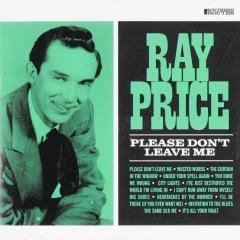Please Dont Leave Me Ray Price Us I Muziekweb