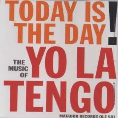 Today Is The Day Cd Single Yo La Tengo Muziekweb