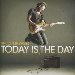 Today Is The Day Lincoln Brewster Muziekweb