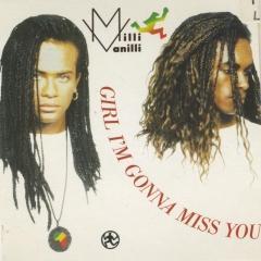 Girl Im Gonna Miss You Cd Single Milli Vanilli Muziekweb
