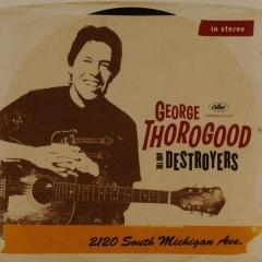 2120 South Michigan Ave. George Thorogood Muziekweb