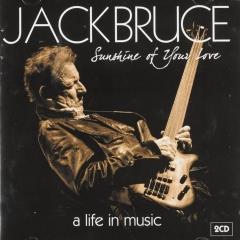 Sunshine Of Your Love A Life In Music 2 Jack Bruce Muziekweb