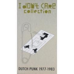I Dont Care Collection Dutch Punk 1977 1983 Muziekweb