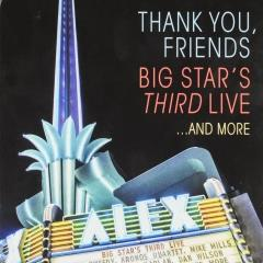 Thank you, friends : Big Star's third live and more [+ bonus dvd] (2)