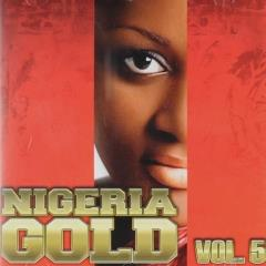Nigeria gold ; vol.5