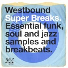 Westbound super breaks : Essential funk soul and jazz