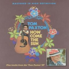 How come the sun ; Tom Paxton EP [remastered]