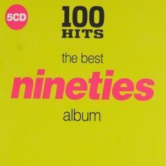 100 Hits The Best Nineties Album Muziekweb