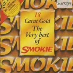 Smokie - 18 Carat Gold
