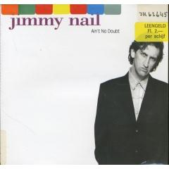 Ain T No Doubt Cd Single Jimmy Nail Muziekweb