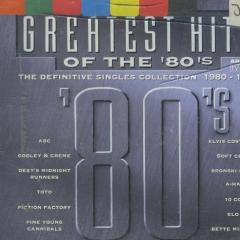 Greatest Hits Of The 80s Definitive Singles Collection 1980