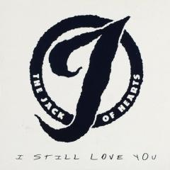 I Still Love You Cd Single The Jack Of Hearts Muziekweb
