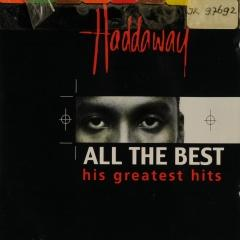 All The Best His Greatest Hits Haddaway Muziekweb