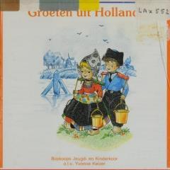 Groeten Uit Holland.Groeten Uit Holland Boskoops Jeugd En Kinderkoor Muziekweb