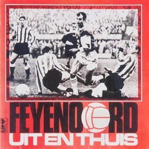 Feyenoord: uit en thuis